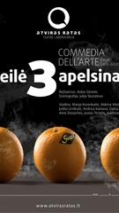 "Commedia dell'arte ""Meilė trims apelsinams"" rež. A.Giniotis"