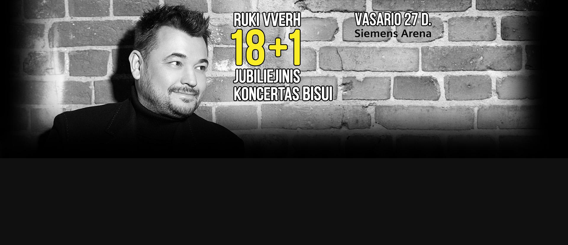 Ruki Vverh 18+1. Jubiliejinis koncertas bisui