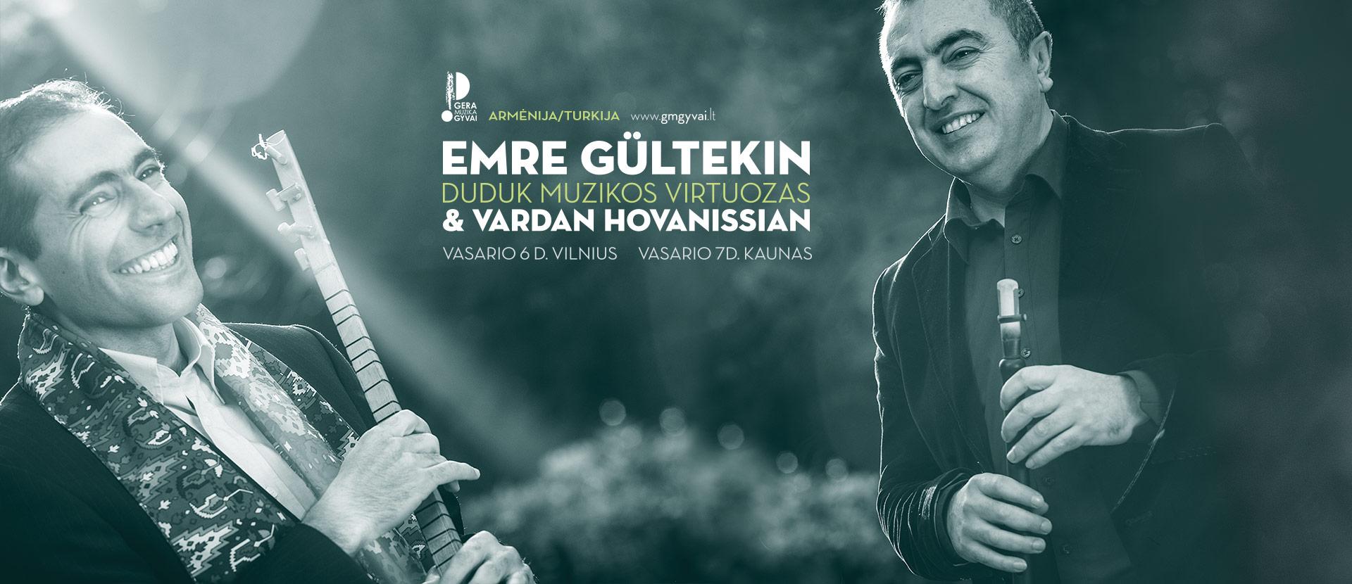 Vardan Hovanissian ir Emre Gultekin