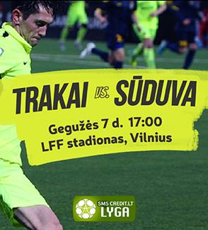 """""""Trakų"""" futbolo klubo varžybos A lygoje"""