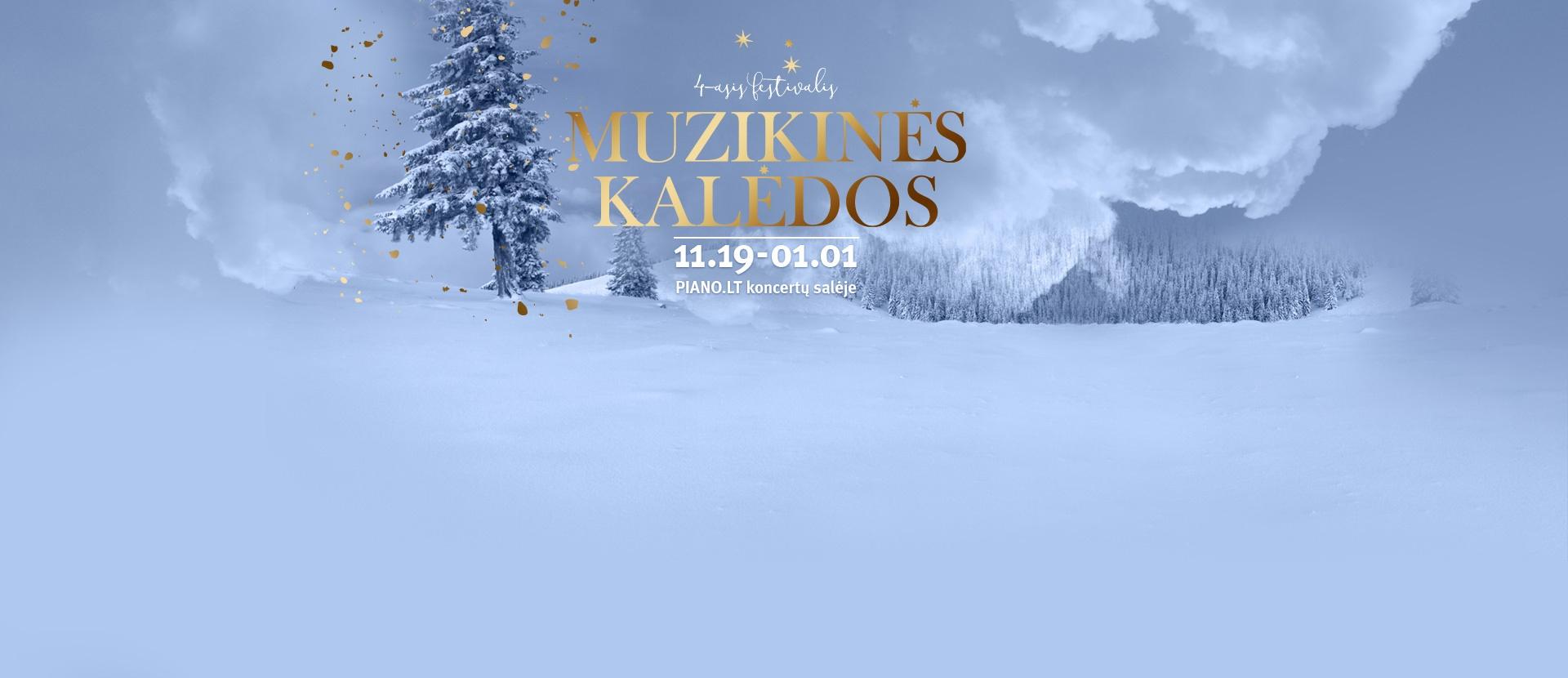 """4-asis festivalis """" MUZIKINĖS KALĖDOS"""""""