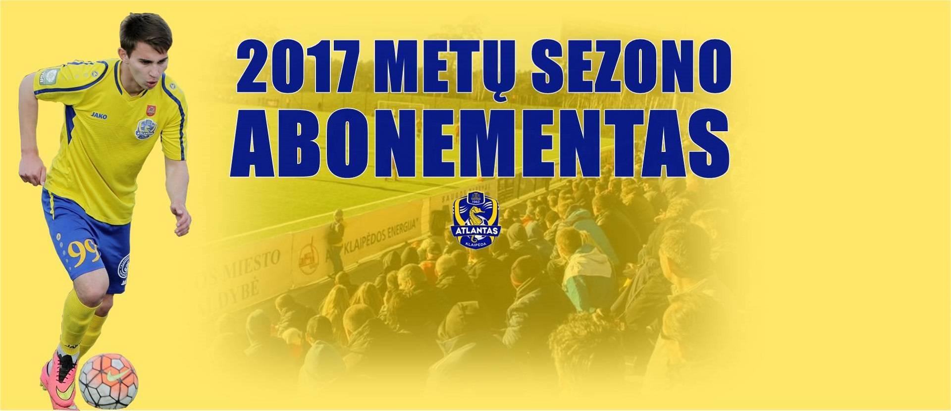 """Futbolo klubo Klaipėdos """"Atlantas"""" 2017 m. abonementas"""