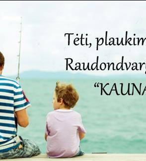 TĖti, plaukime į Raudondvarį laivu Kaunas!