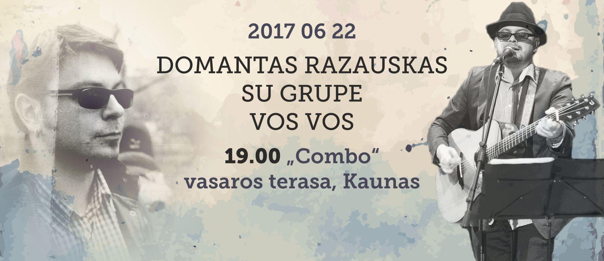 """Domantas Razauskas su grupe """"Vos Vos"""""""