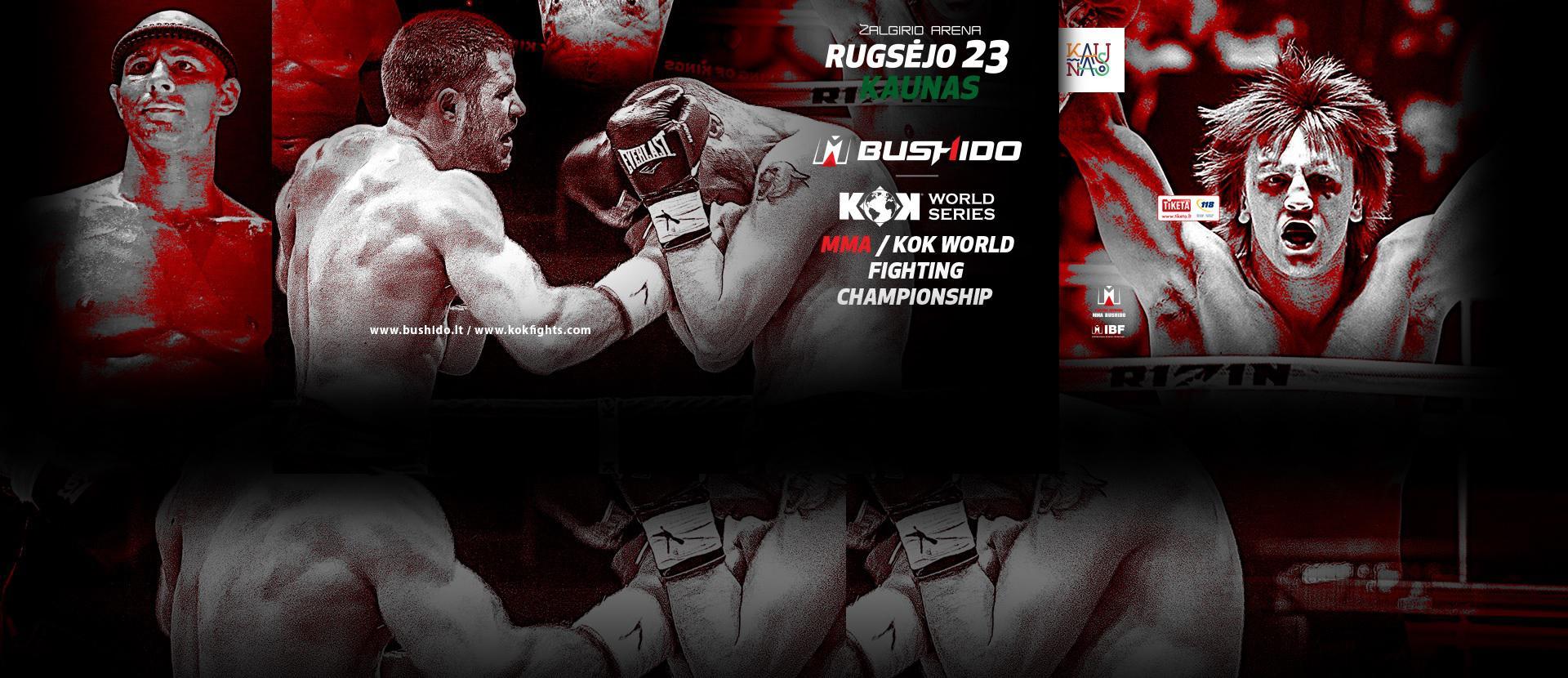 MMA BUSHIDO & KOK WORLD CHAMPIONSHIP IN KAUNAS