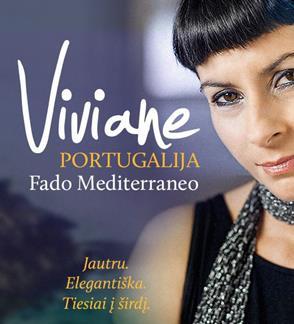 VIVIANE (Portugalija). Fado mediterraneo. Muzika be sienų