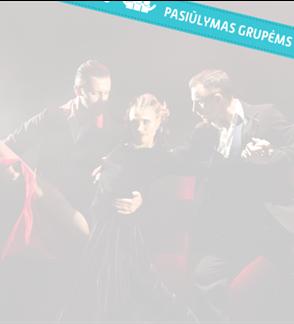 """Pasiūlymai grupėms. Vilniaus tango teatras: Šou """"Mil Pasos de Tango"""""""