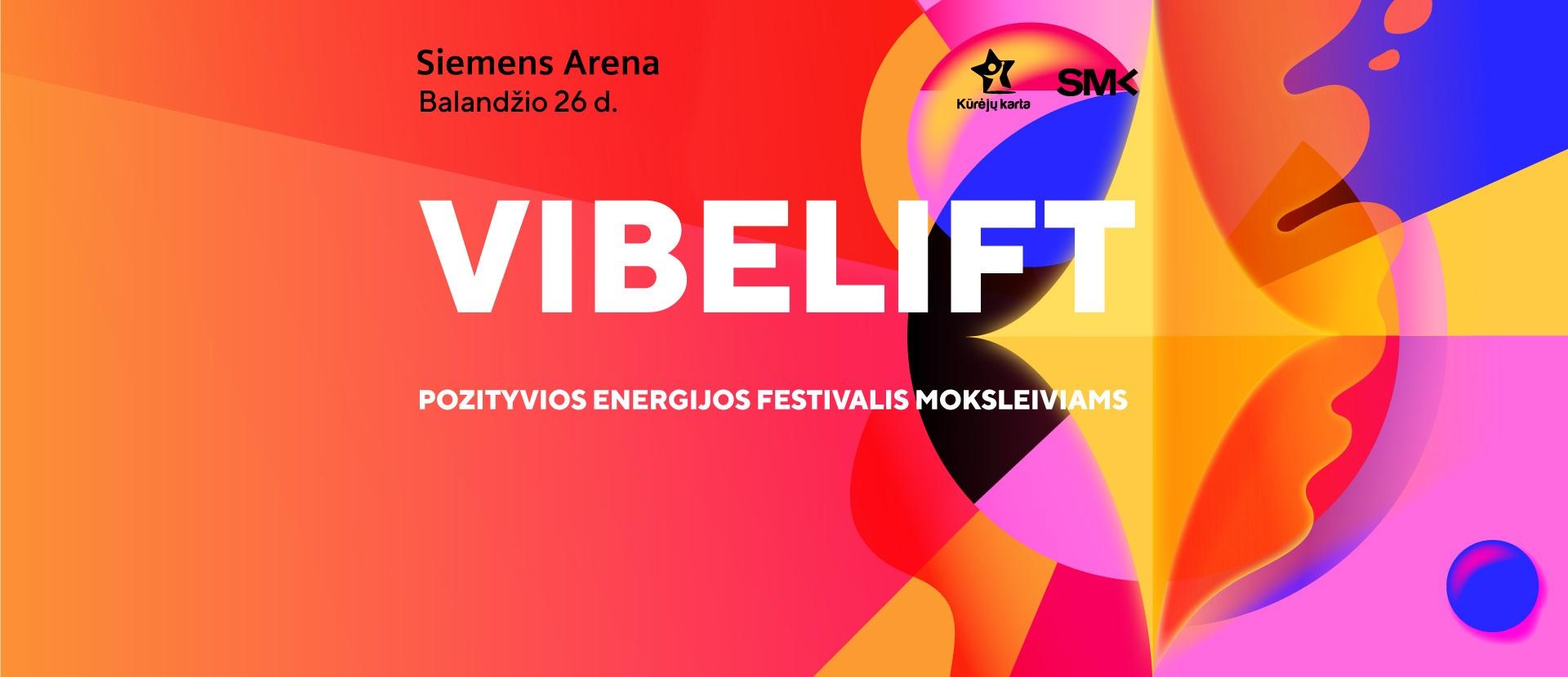 """Pozityvios energijos festivalis """"VibeLift"""""""