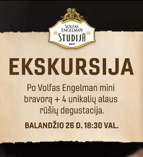 Ekskursija ir degustacija Volfas Engelman Studijoje