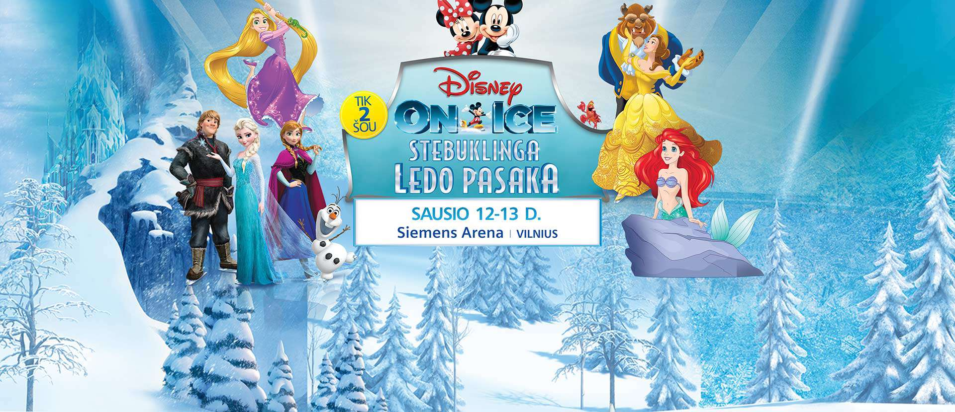 DISNEY ON ICE. STEBUKLINGA PASAKA
