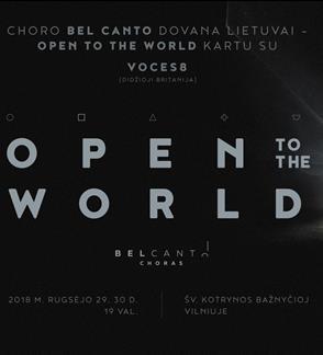 Open to the World. VOCES8 ir choras Bel Canto. Kartu.