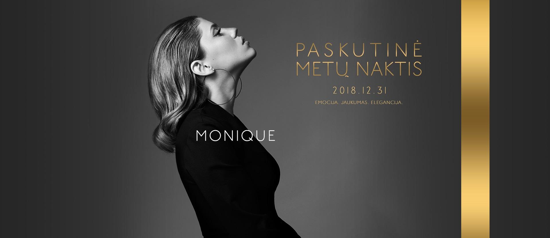 Monika Pundziūtė-Monique: paskutinė metų naktis