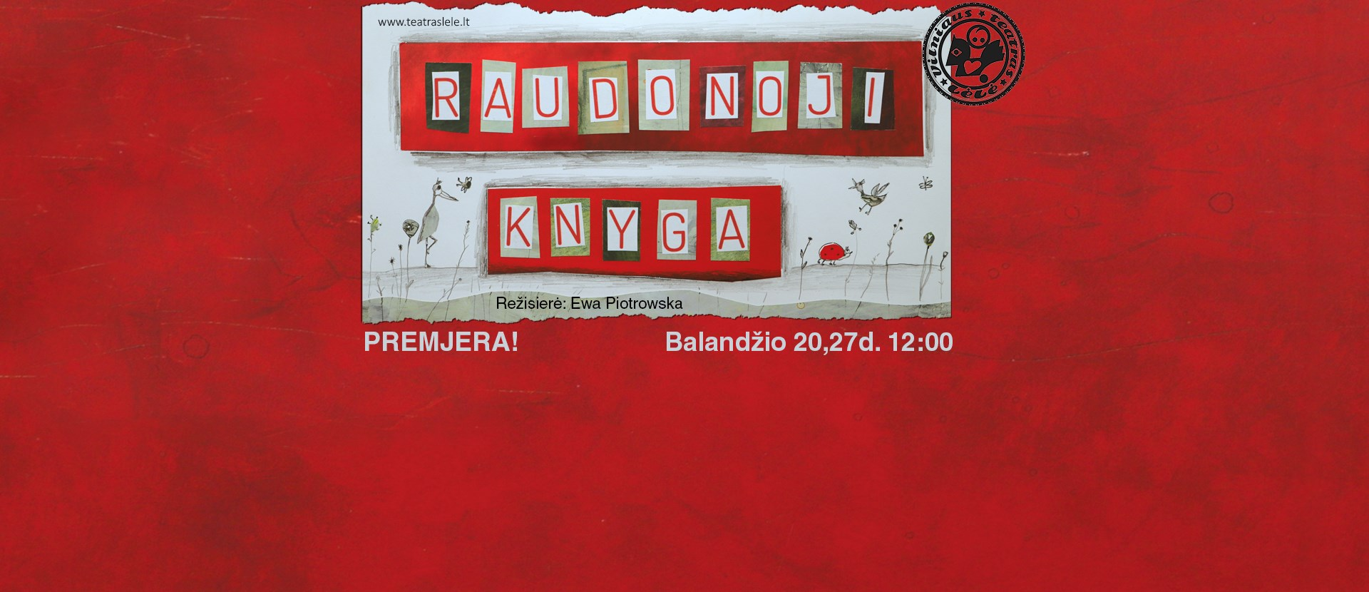 Raudonoji Knyga |Rež. Ewa Piotrowska