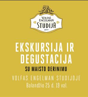 Ekskursija - Degustacija Volfas Engelman Studijoje