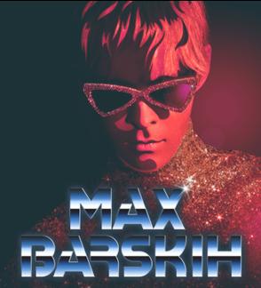 Max Barskih. Nežemiškoji! Pasaulinis turas