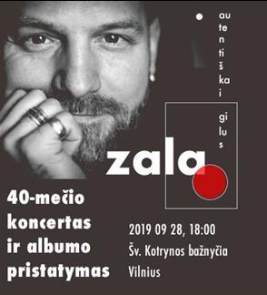 Andrius Zalieska-Zala. 40-mečio koncertas | Vilnius