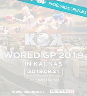 Pasiūlymai grupėms. Bushido & KOK WORLD SERIES 2019 IN KAUNAS
