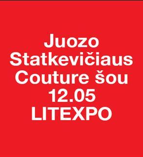 JUOZO STATKEVIČIAUS HAUTE COUTURE  KOLEKCIJA PAVASARIS/VASARA 2021