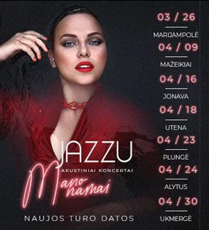 Jazzu akustiniai koncertai -  Mano namai (renginiai bus perkelti. Naujos datos paaiškės artimiausiu metu)