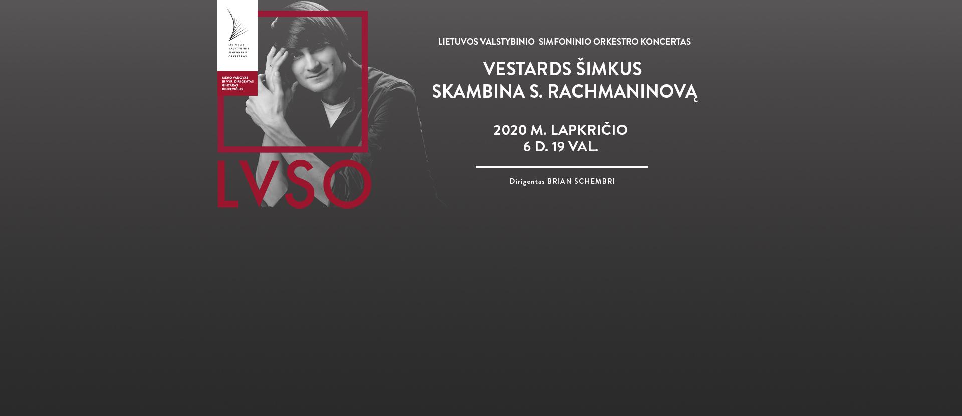 LVSO | VESTARDS ŠIMKUS SKAMBINA S. RACHMANINOVĄ