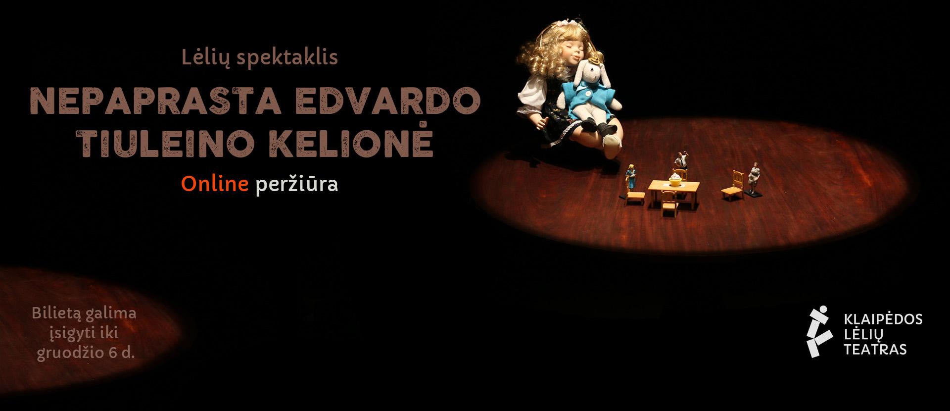 Online: NEPAPRASTA EDVARDO TIULEINO KELIONĖ