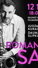 """Festivalis """"Muzikinės Kalėdos"""". ROMANTIC SAX / JUOZAS KURAITIS"""