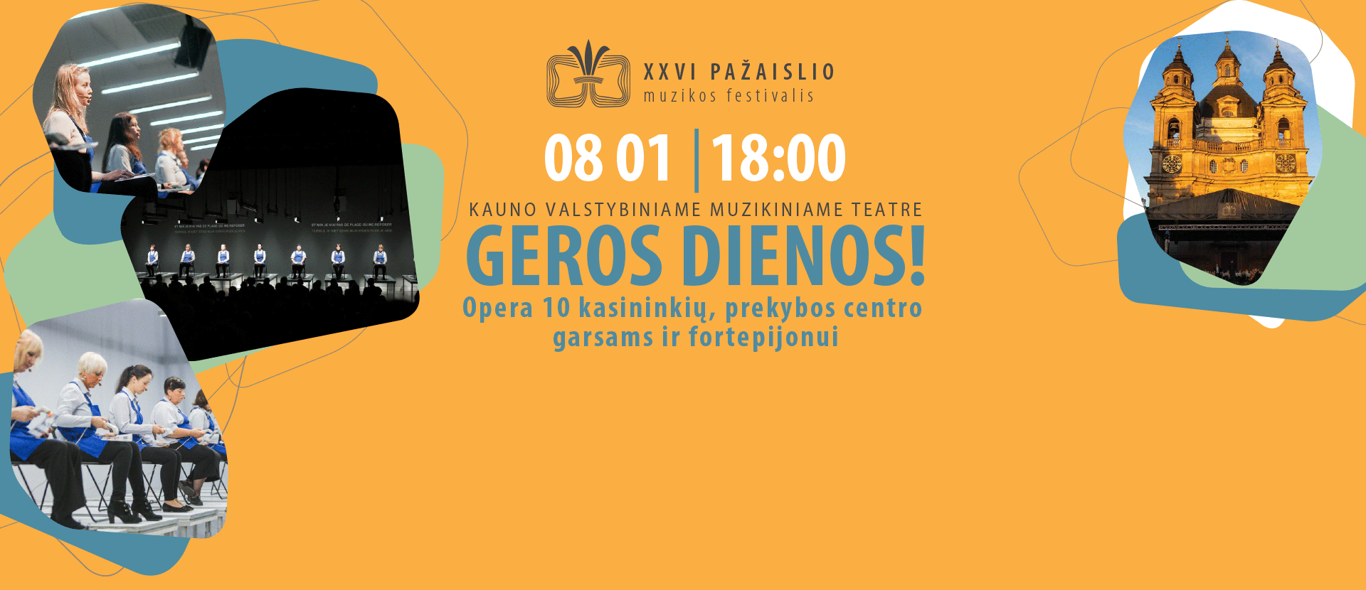XXVI Pažaislio muzikos festivalis GEROS DIENOS!