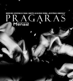 """Panevėžio teatras """"Menas"""", rež. ir inscenizacijos aut. M. Klimaitė, chor. Sakurako: """"PRAGARAS"""""""